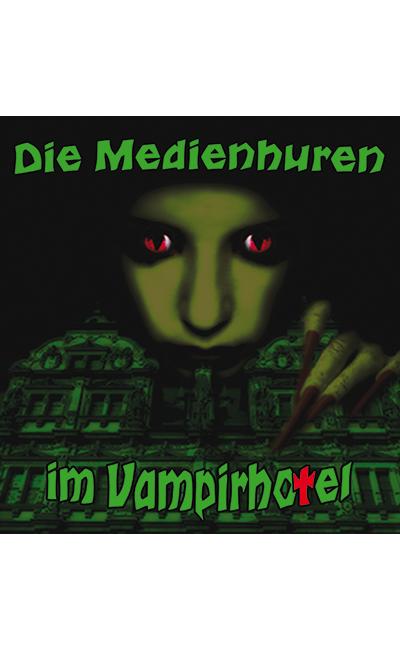 Die Medienhuren im Vampirhotel (2018)